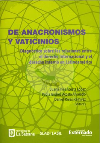 De anacronismos y vaticinios diagnóstico sobre las relaciones entre el derecho internacional Cevallos librería jurídica