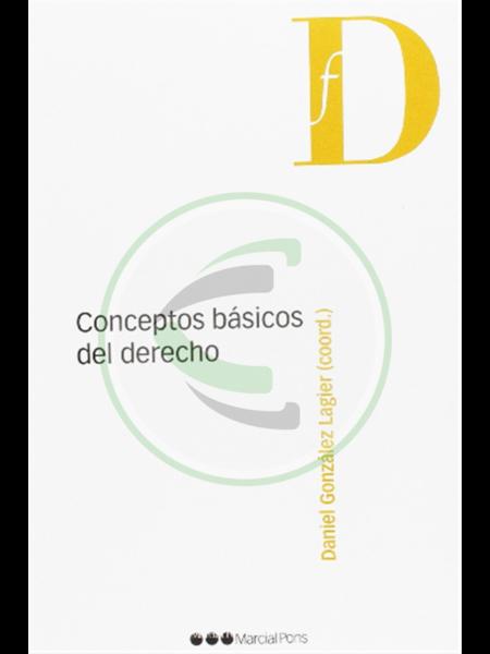 Conceptos básicos del derecho - Daniel González Lagier