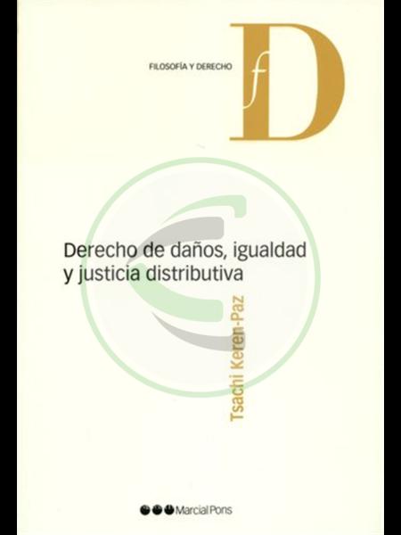 Derecho de daños, igualdad y justicia distributiva