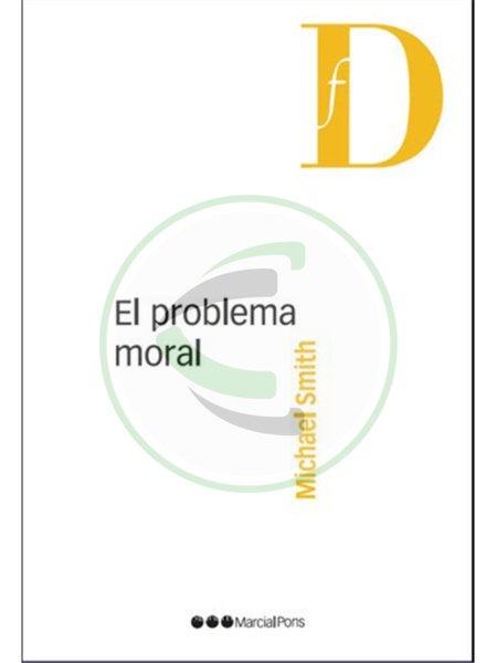 El problema moral - Michael Smith