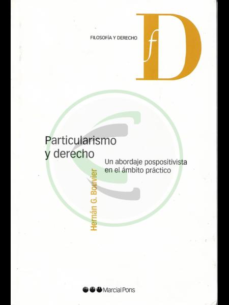 Particularismo y derecho - Hernán G. Bouvier