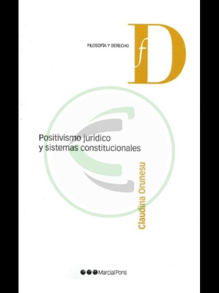Positivismo jurídico y sistemas constitucionales