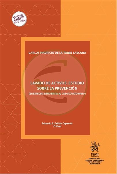 Lavado de activos: Estudios sobre la prevención (Caso ecuatoriano)